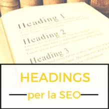 Valorizzare gli headings Hx ai fini SEO